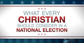 MAC BRUNSON: What every Christian should consider in a national election